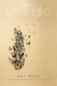 Bridled by Amy Meng, available at http://pleiadespress.org/books/bridled-poems/