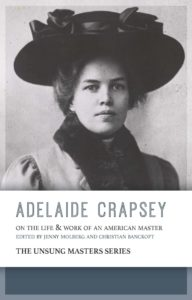 Adelaide Crapsey: On the Life & Work of an American Master